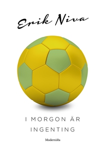 I morgon är ingenting (e-bok) av Erik Niva