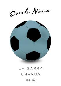 La garra charúa (e-bok) av Erik Niva