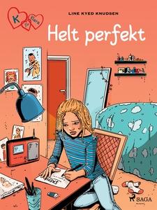 K för Klara 16 - Helt perfekt (e-bok) av Line K