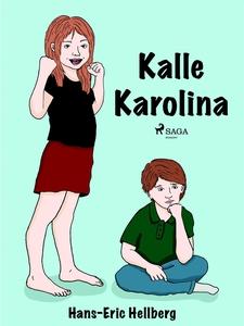 Kalle Karolina (e-bok) av Hans-Eric Hellberg