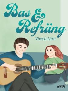 Bas och refräng (e-bok) av Viveca Lärn