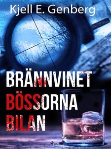 Brännvinet Bössorna Bilan (e-bok) av Kjell E. G