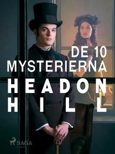 De 10 mysterierna (e-bok) av Headon Hill