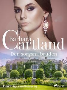 Den sorgsna bruden (e-bok) av Barbara Cartland