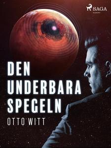 Den underbara spegeln (e-bok) av Otto Witt