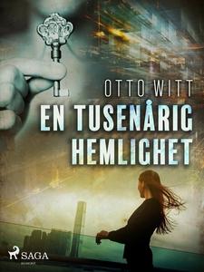 En tusenårig hemlighet (e-bok) av Otto Witt