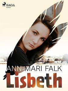 Lisbeth (e-bok) av Ann Mari Falk