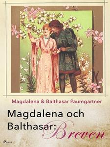 Magdalena och Balthasar: Breven (e-bok) av Magd