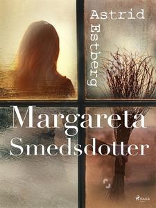 Margareta Smedsdotter (e-bok) av Astrid Estberg