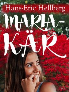 Maria - kär (e-bok) av Hans-Eric Hellberg