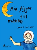 Mia flyger till månen