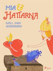 Mia och hattarna (e-bok) av Kjell Ivan Andersso