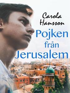Pojken från Jerusalem (e-bok) av Carola Hansson