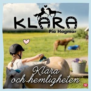 Klara och hemligheten (ljudbok) av Pia Hagmar