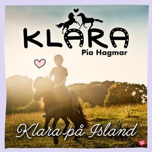 Klara på Island (ljudbok) av Pia Hagmar