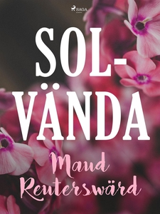 Solvända (e-bok) av Maud Reuterswärd
