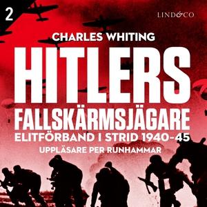 Hitlers fallskärmsjägare - Del 2 (ljudbok) av C