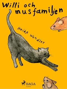 Will och musfamiljen (e-bok) av Heike Wendler