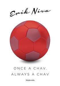 Once a chav, always a chav (e-bok) av Lars Sund