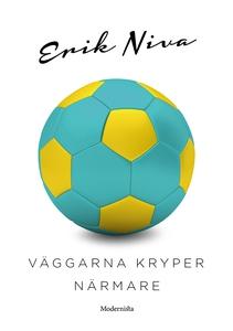 Väggarna kryper närmare (e-bok) av Erik Niva