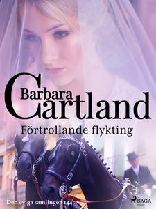 Förtrollande flykting (e-bok) av Barbara Cartla