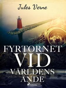 Fyrtornet vid världens ände (e-bok) av Jules Ve