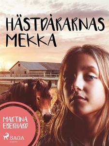 Hästdårarnas Mekka (e-bok) av Martina Eberhardt