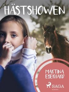 Hästshowen (e-bok) av Martina Eberhardt