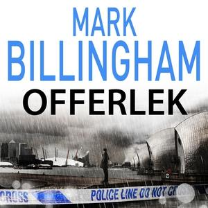 Offerlek (ljudbok) av Mark Billingham