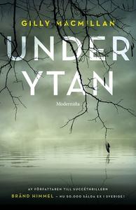 Under ytan (e-bok) av Gilly Macmillan