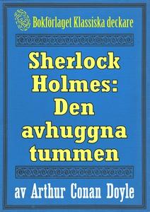 Sherlock Holmes: Äventyret med den avhuggna tum