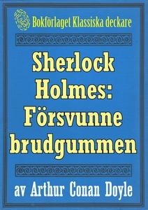 Sherlock Holmes: Äventyret med den försvunne br