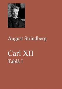 Carl XII. Tablå I (e-bok) av August Strindberg