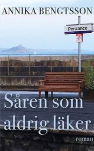 Såren som aldrig läker (e-bok) av Annika Bengts