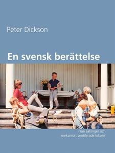 En svensk berättelse: Från salonger och mekanis