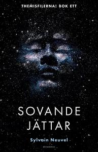 Sovande jättar (e-bok) av Sylvain Neuvel