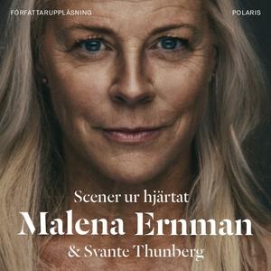 Scener ur hjärtat (ljudbok) av Malena Ernman, S