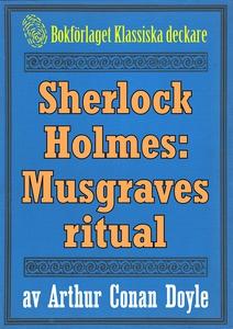 Sherlock Holmes: Äventyret med Musgraves ritual