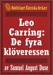 Leo Carring: De fyra klöveressen. Detektivroman