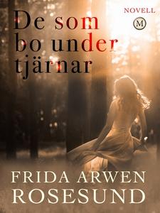 De som bo under tjärnar (e-bok) av Frida Arwen