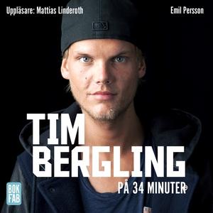 Tim Bergling på 34 minuter (ljudbok) av Emil Pe