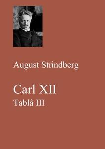 Carl XII. Tablå III (e-bok) av August Strindber