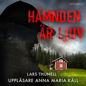 Hämnden är ljuv (ljudbok) av Lars Thunell