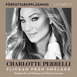 Charlotte Perrelli - Flickan från Småland (ljud