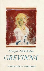 Grevinna (e-bok) av Margit Söderholm