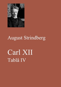 Carl XII. Tablå IV (e-bok) av August Strindberg