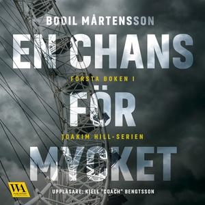 En chans för mycket (ljudbok) av Bodil Mårtenss