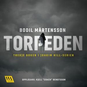 Torpeden (ljudbok) av Bodil Mårtensson