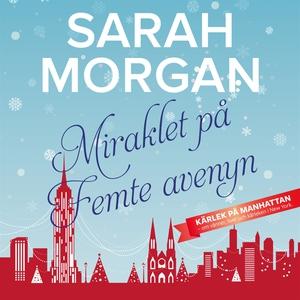 Miraklet på Femte avenyn (ljudbok) av Sarah Mor