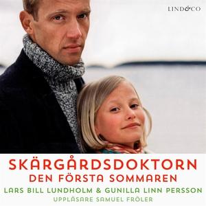 Skärgårdsdoktorn: Den första sommaren (ljudbok)
